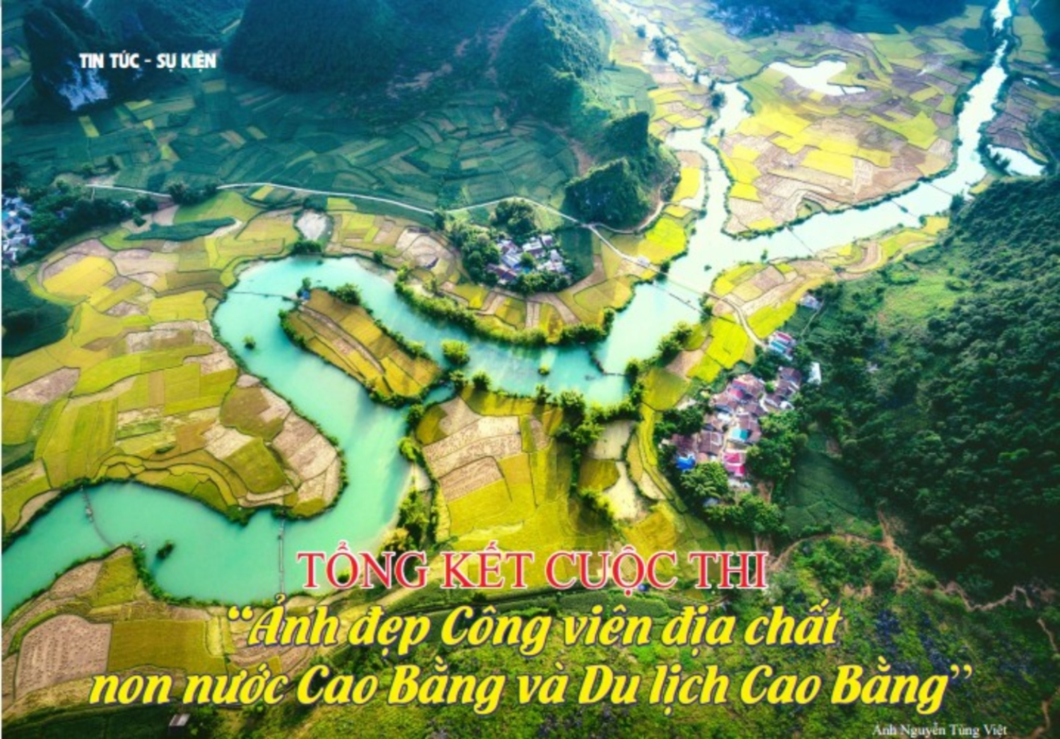 "Summing-up and Awarding ceremony on the ""Beautiful shots of non nuoc Cao Bang geopark and tourism of Cao Bang"""